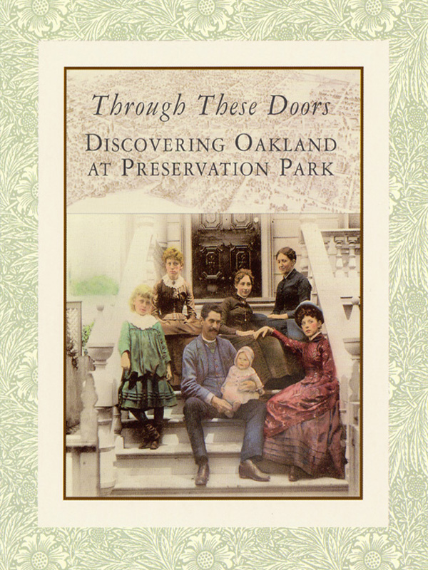 Through These Doors: Discovering Oakland at Preservation Park